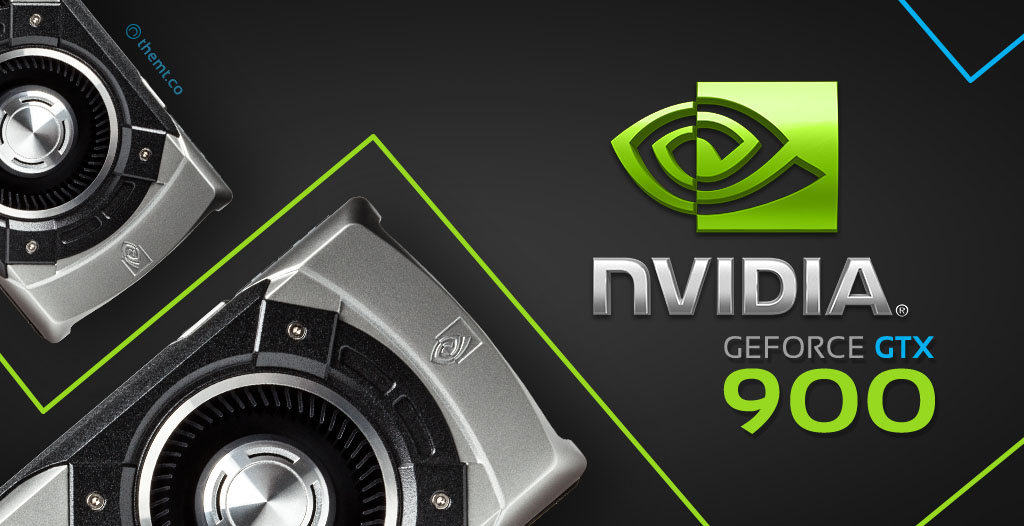 nVidia GeForce 900 Serisi